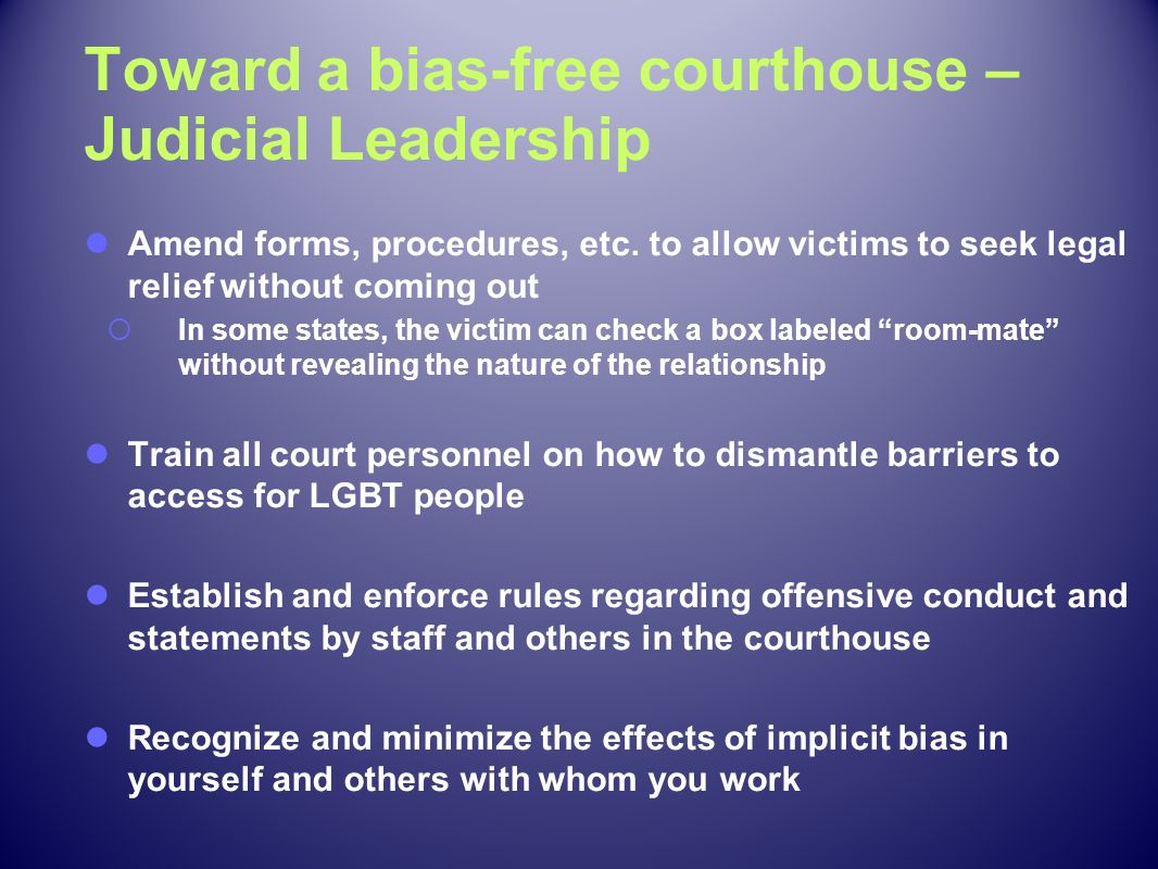 Toward a bias-free courthouse – Judicial Leadership