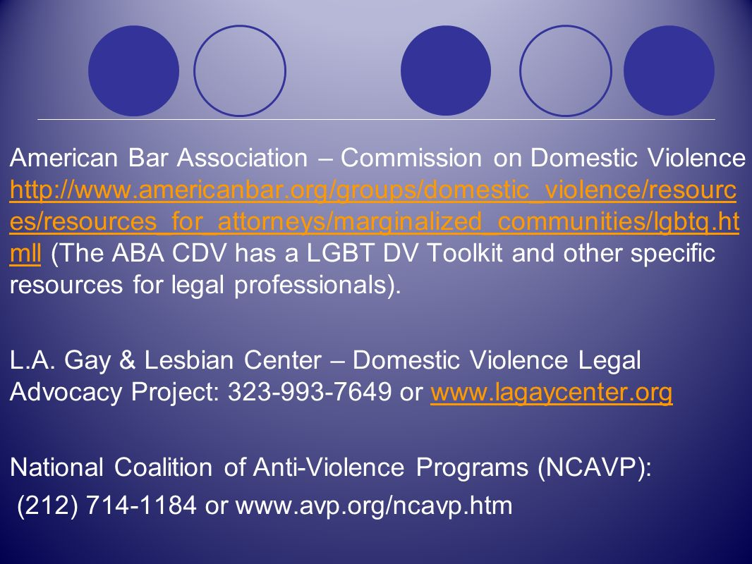 American Bar Association – Commission on Domestic Violence http://www