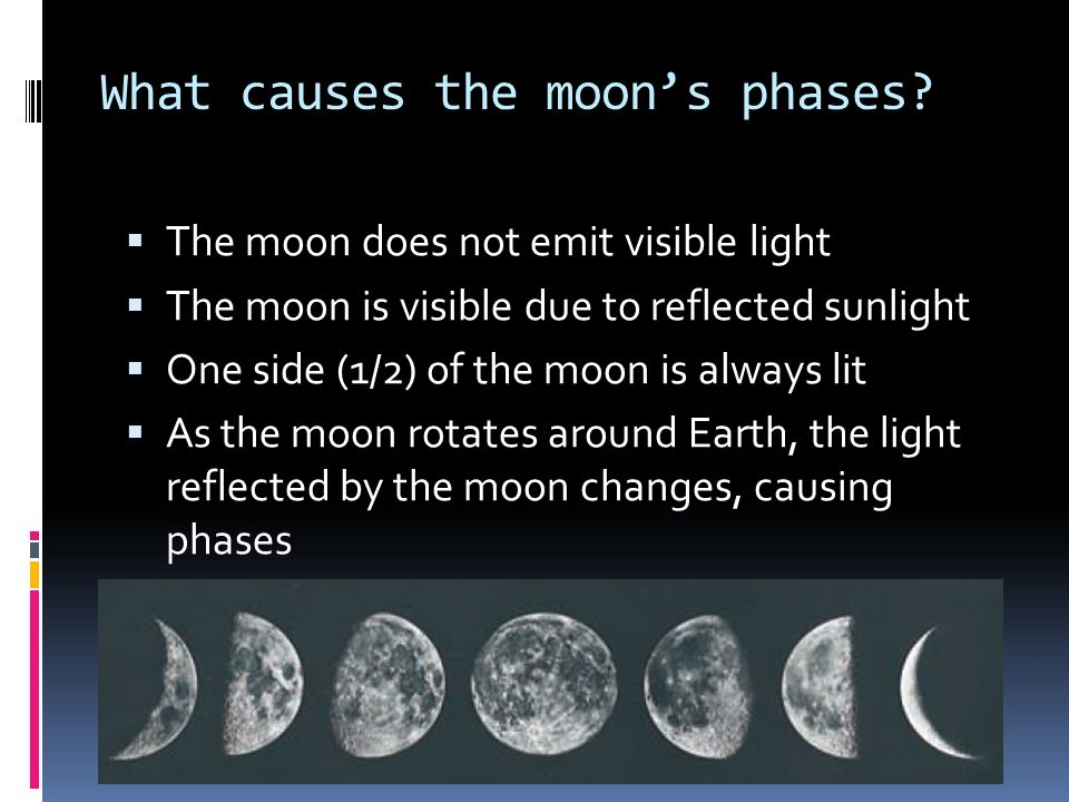 What causes the moon's phases