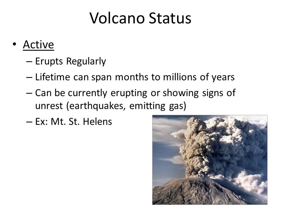 Volcano Status Active Erupts Regularly