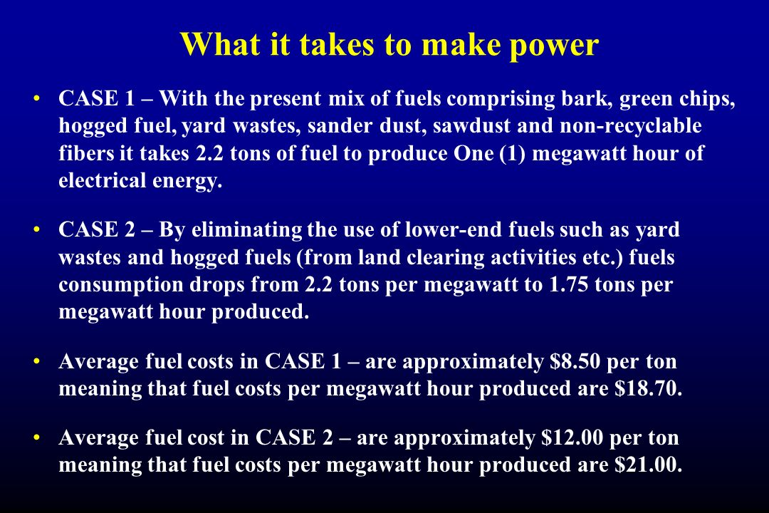 What it takes to make power