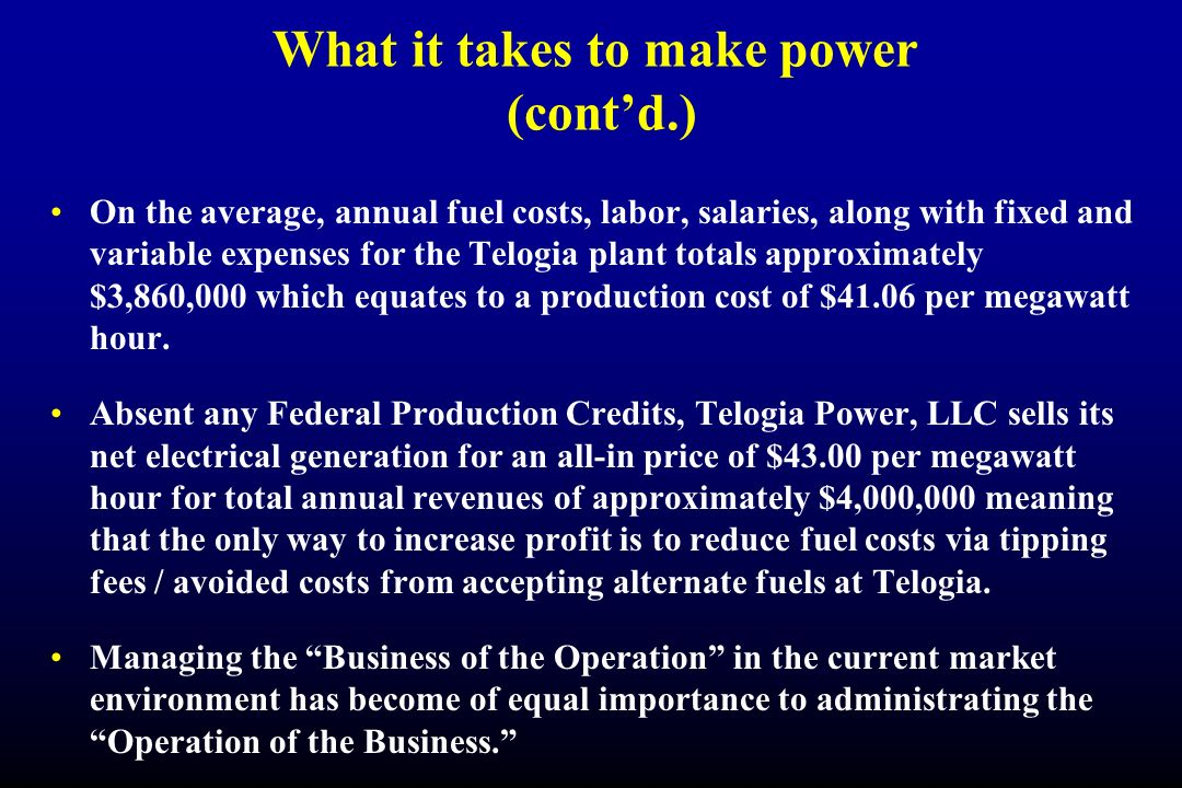 What it takes to make power (cont'd.)