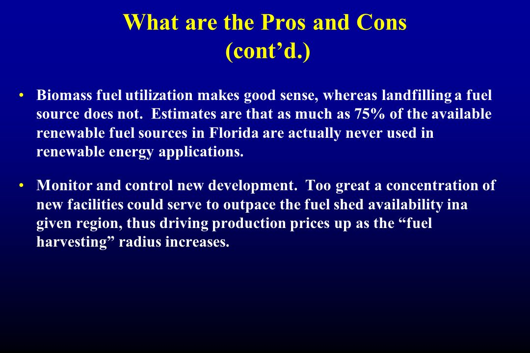 What are the Pros and Cons (cont'd.)