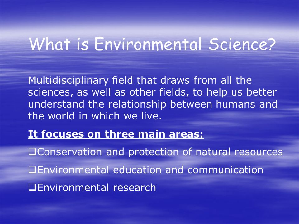 What is Environmental Science