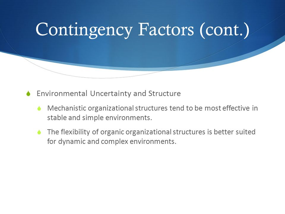 Contingency Factors (cont.)