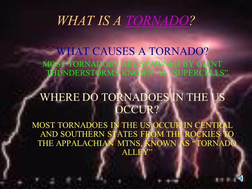 WHERE DO TORNADOES IN THE US OCCUR