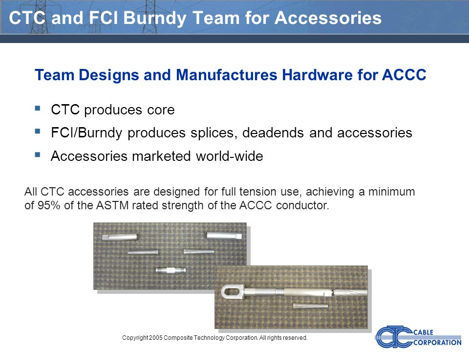 CTC and FCI Burndy Team for Accessories
