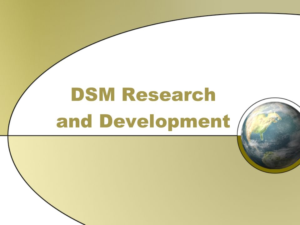 DSM Research and Development