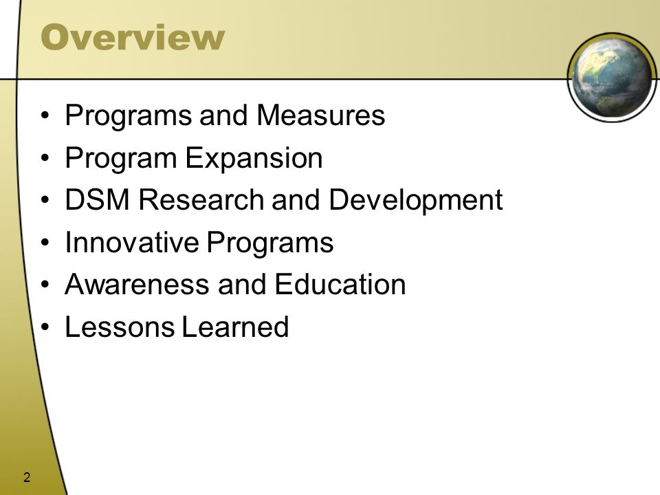 Overview Programs and Measures Program Expansion