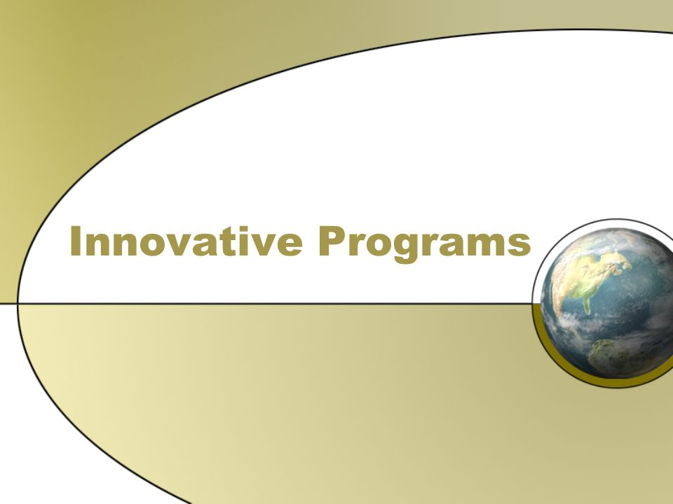 Innovative Programs