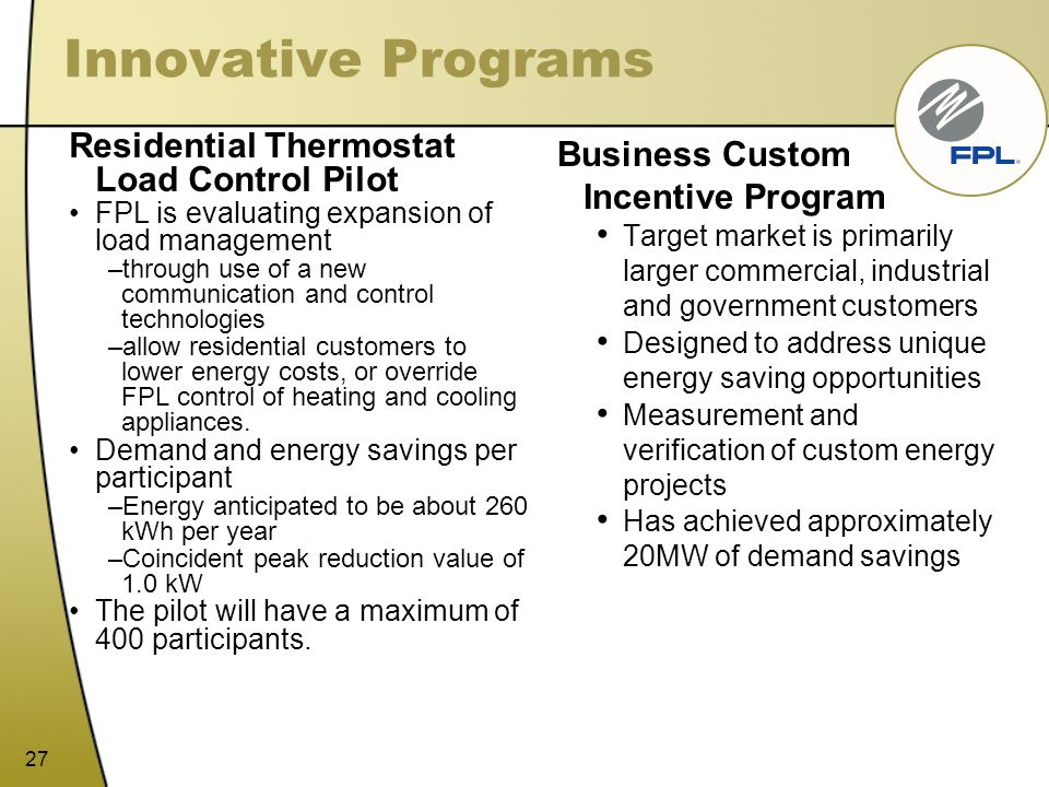 Innovative Programs Residential Thermostat Load Control Pilot