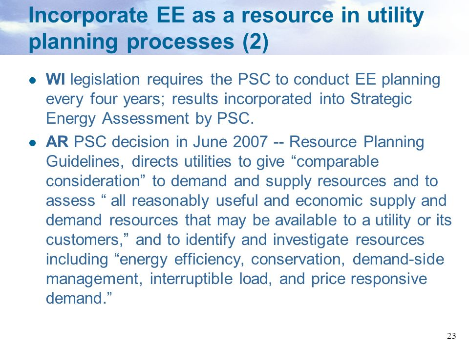 Incorporate EE as a resource in utility planning processes (2)