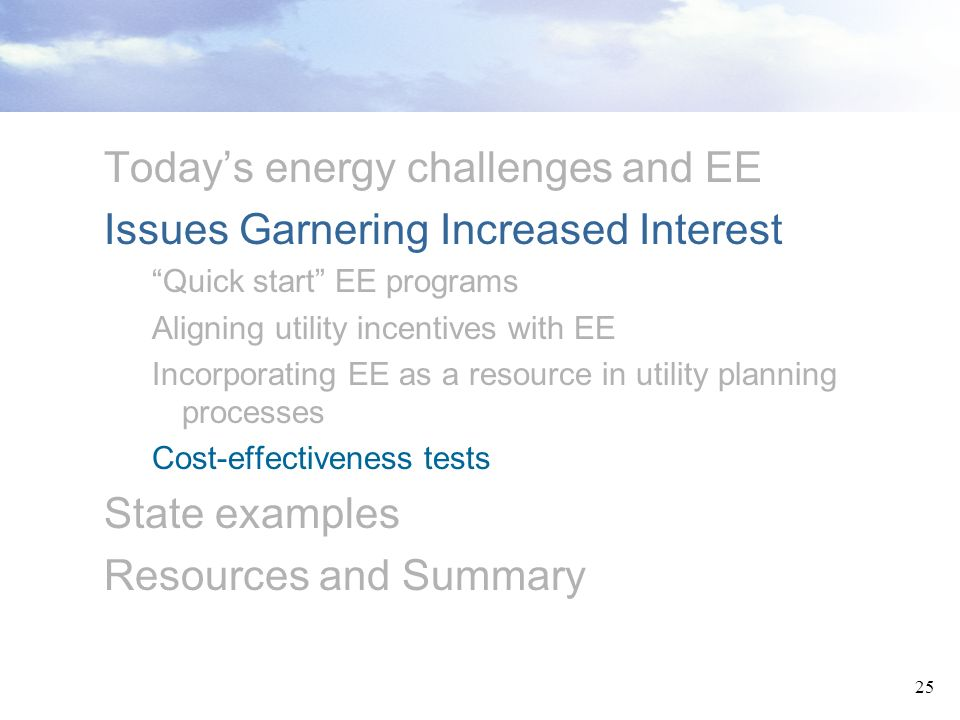Today's energy challenges and EE Issues Garnering Increased Interest