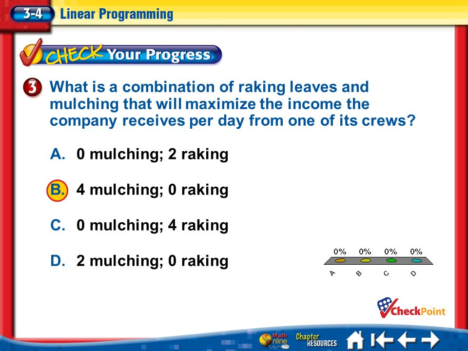 What is a combination of raking leaves and mulching that will maximize the income the company receives per day from one of its crews