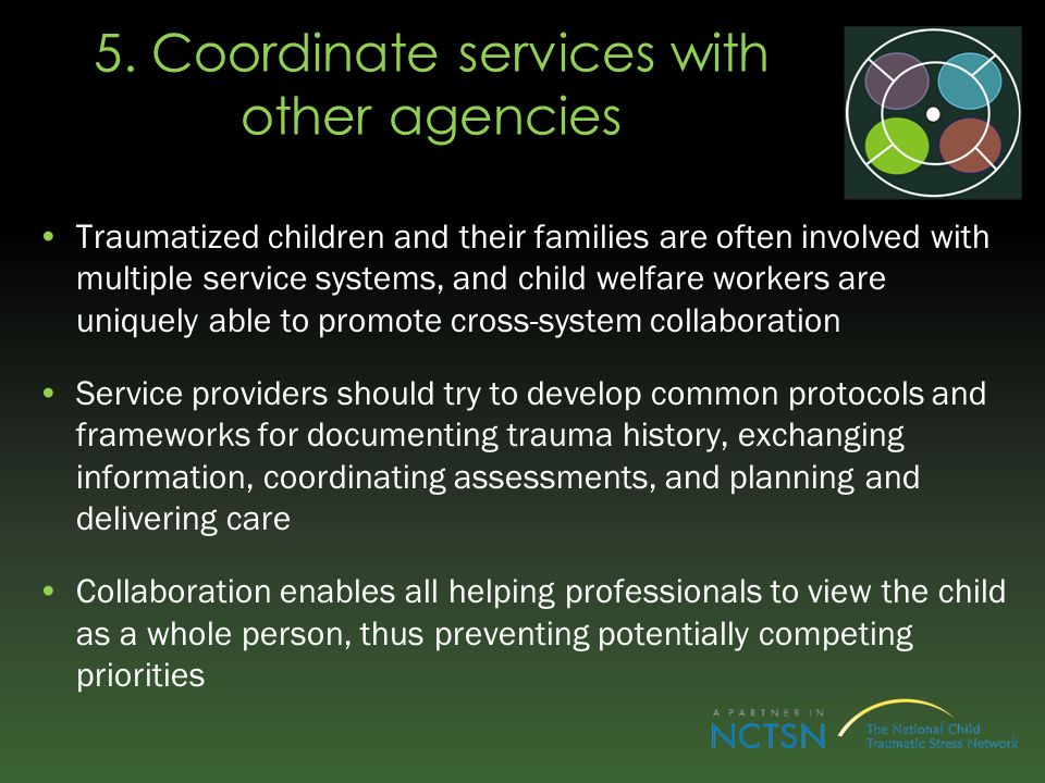 5. Coordinate services with other agencies