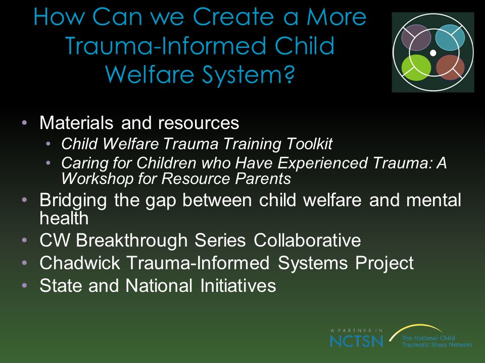 How Can we Create a More Trauma-Informed Child Welfare System