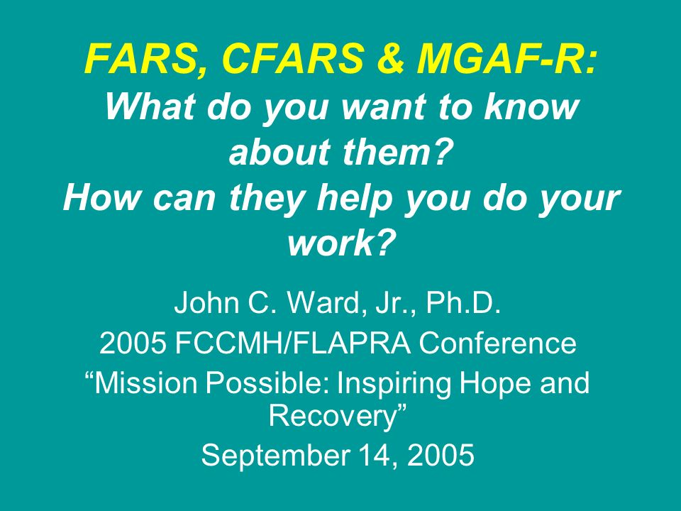 FARS, CFARS & MGAF-R: What do you want to know about them