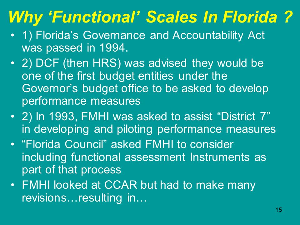 Why 'Functional' Scales In Florida