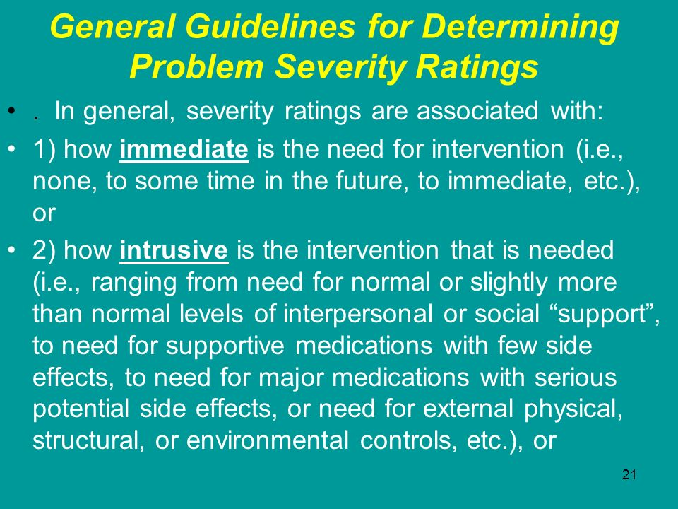 General Guidelines for Determining Problem Severity Ratings