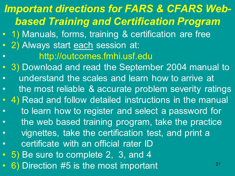 Important directions for FARS & CFARS Web-based Training and Certification Program