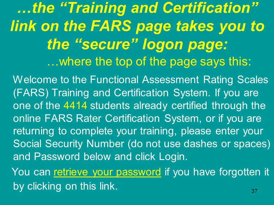 …the Training and Certification link on the FARS page takes you to the secure logon page: