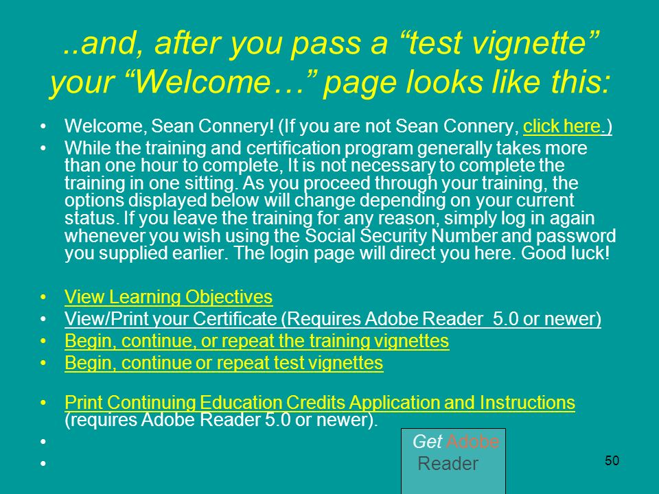 ..and, after you pass a test vignette your Welcome… page looks like this: