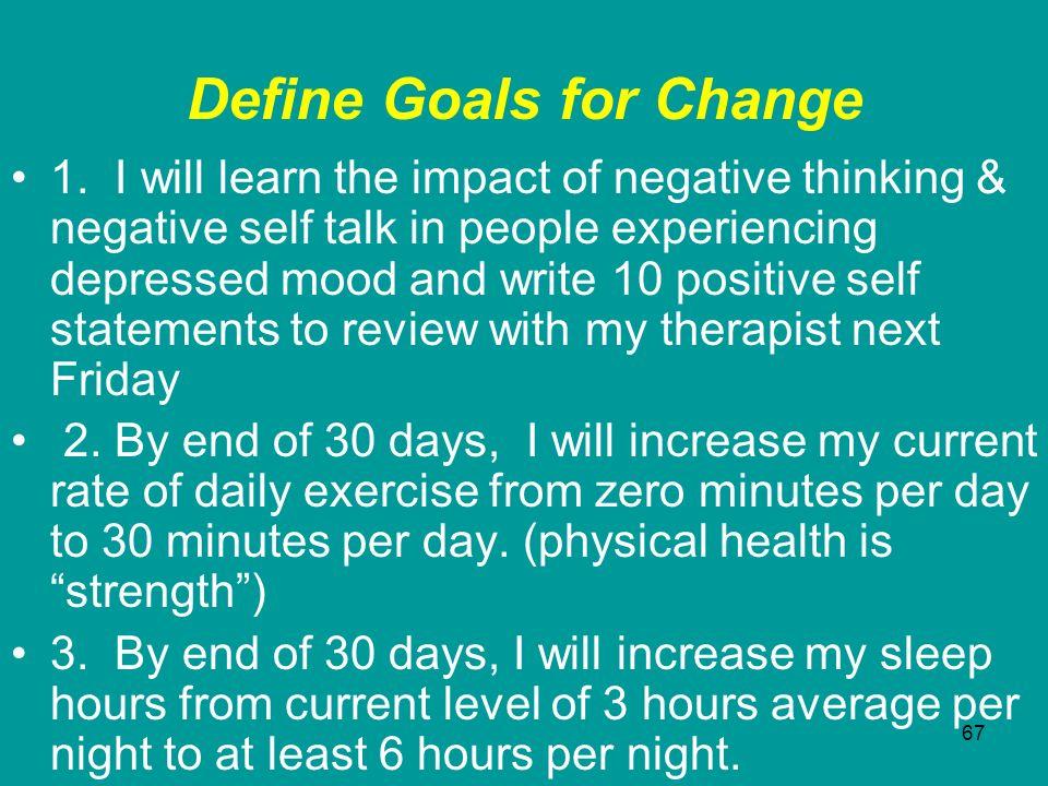 Define Goals for Change