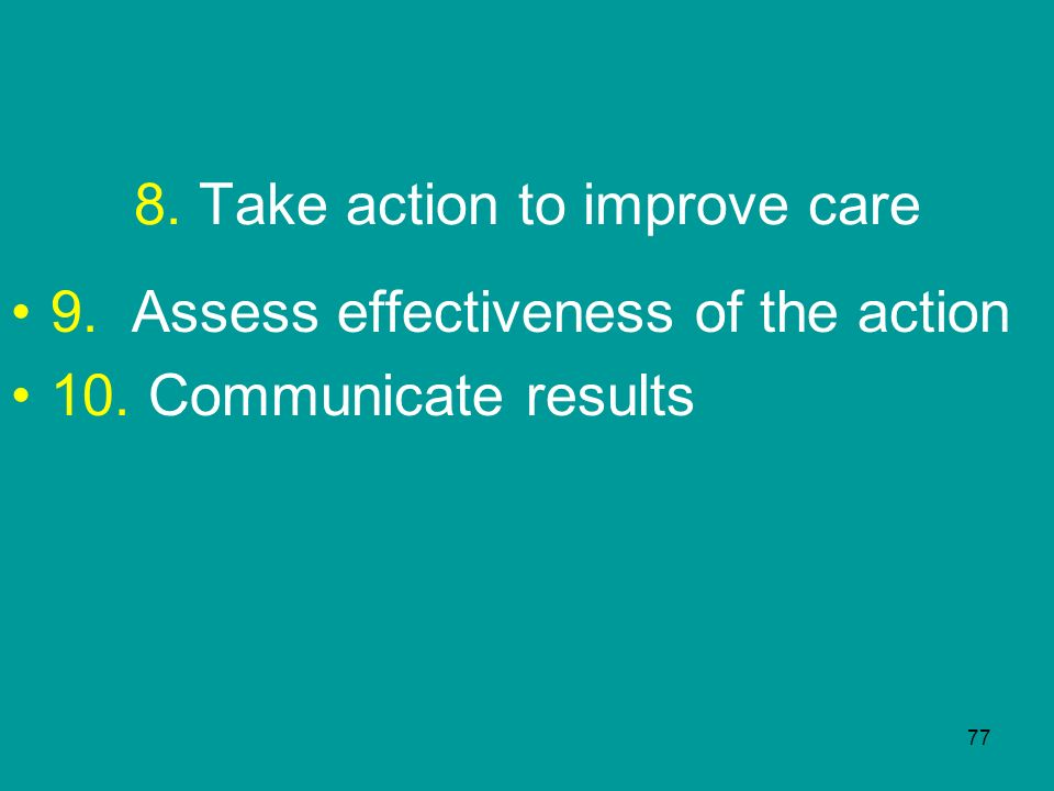 8. Take action to improve care