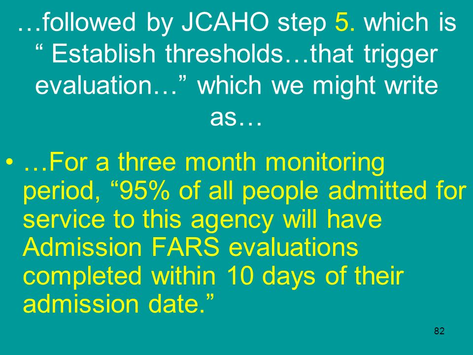 …followed by JCAHO step 5