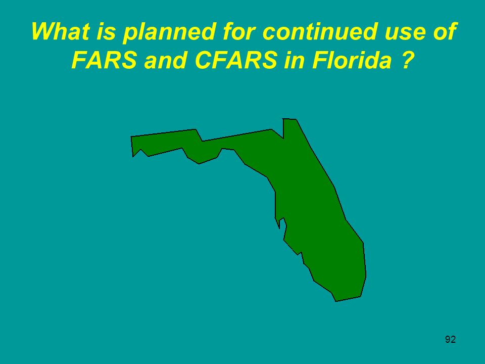 What is planned for continued use of FARS and CFARS in Florida