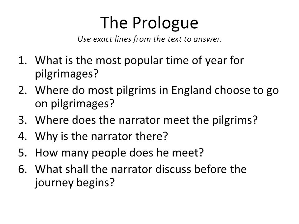 The Prologue Use Exact Lines From The Text To Answer