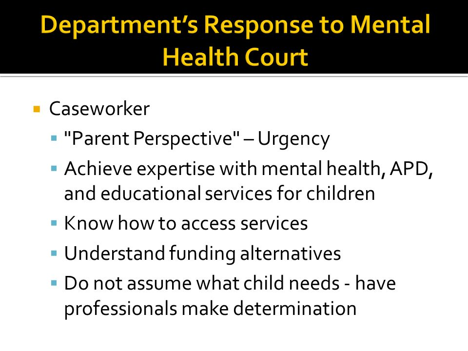Department's Response to Mental Health Court