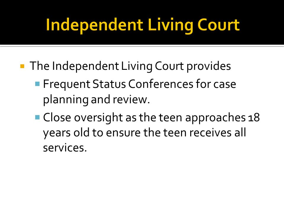 Independent Living Court