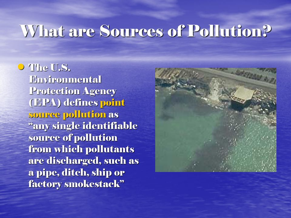 What are Sources of Pollution