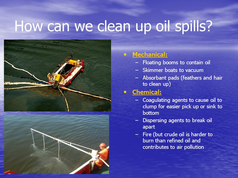 How can we clean up oil spills
