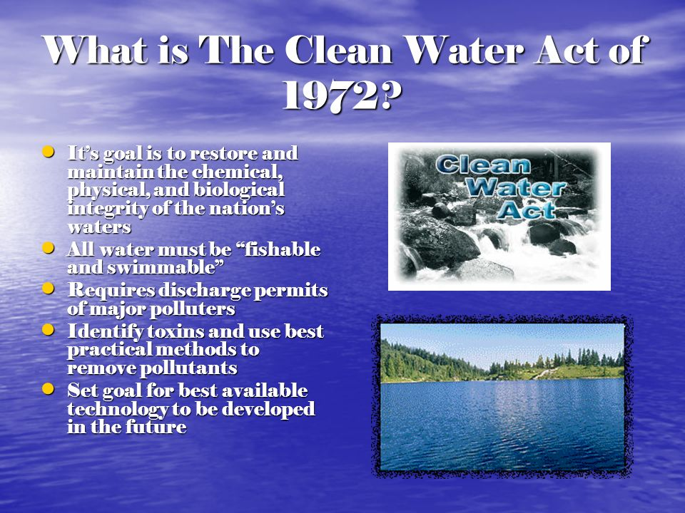What is The Clean Water Act of 1972