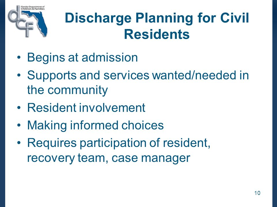 Discharge Planning for Civil Residents