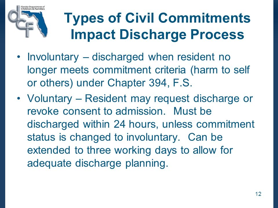 Types of Civil Commitments Impact Discharge Process