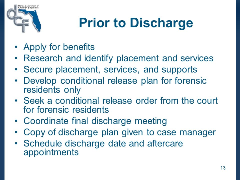 Prior to Discharge Apply for benefits
