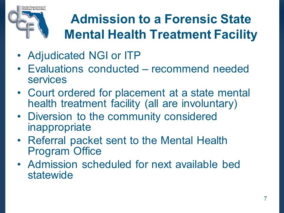 Admission to a Forensic State Mental Health Treatment Facility