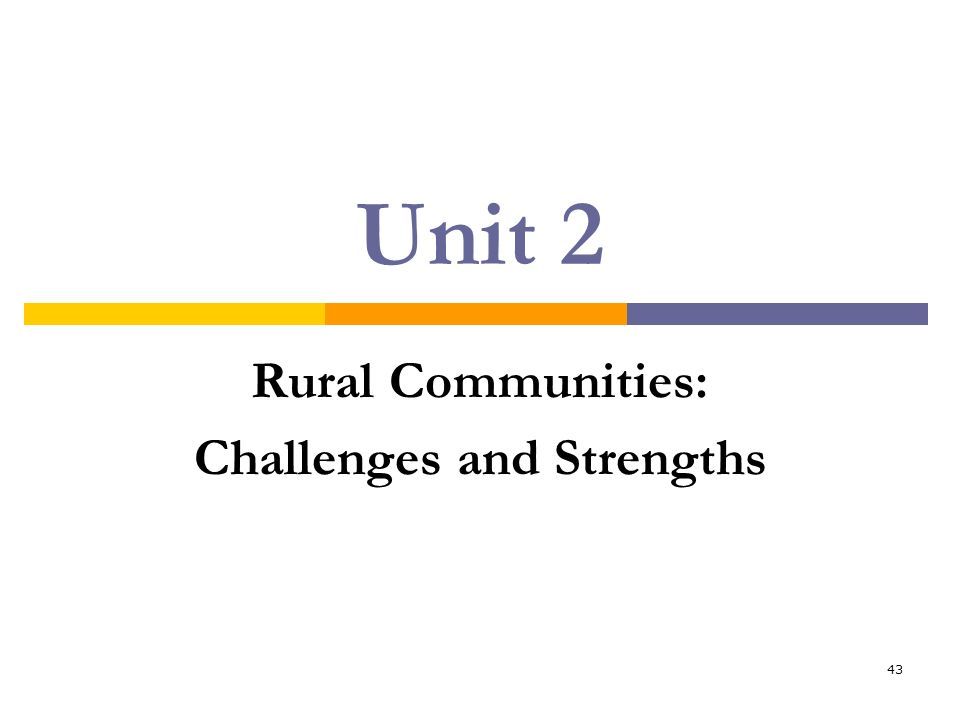 Rural Communities: Challenges and Strengths