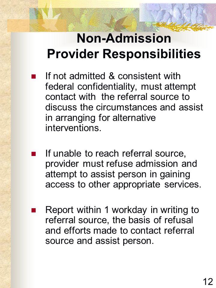 Non-Admission Provider Responsibilities