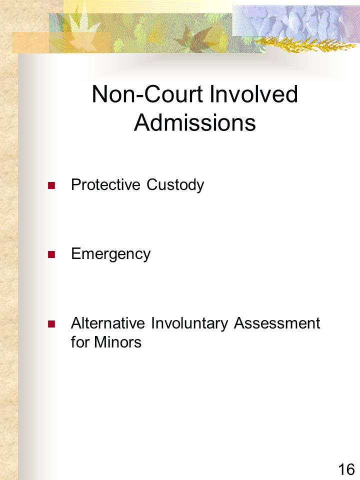Non-Court Involved Admissions