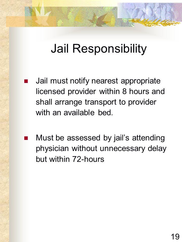Jail Responsibility