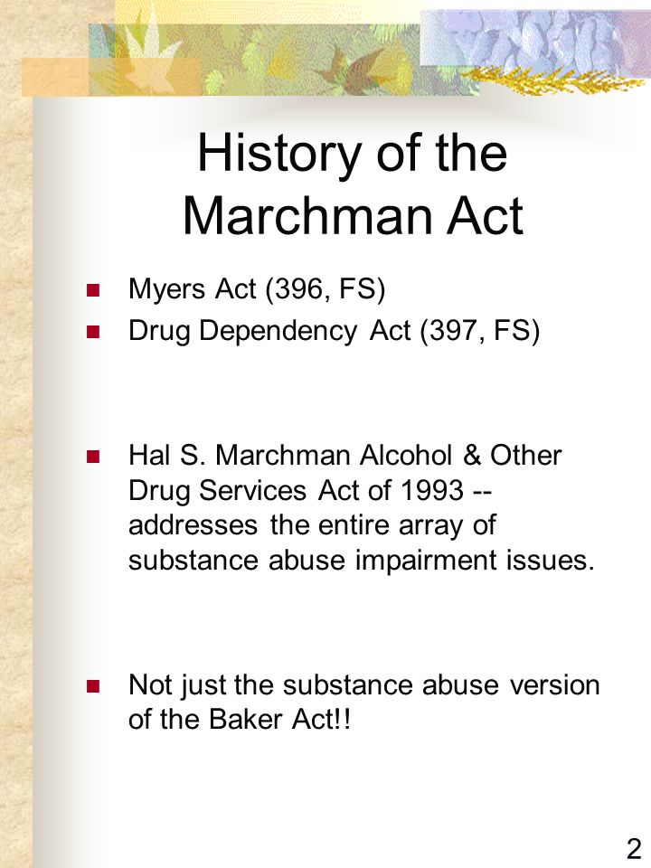 History of the Marchman Act