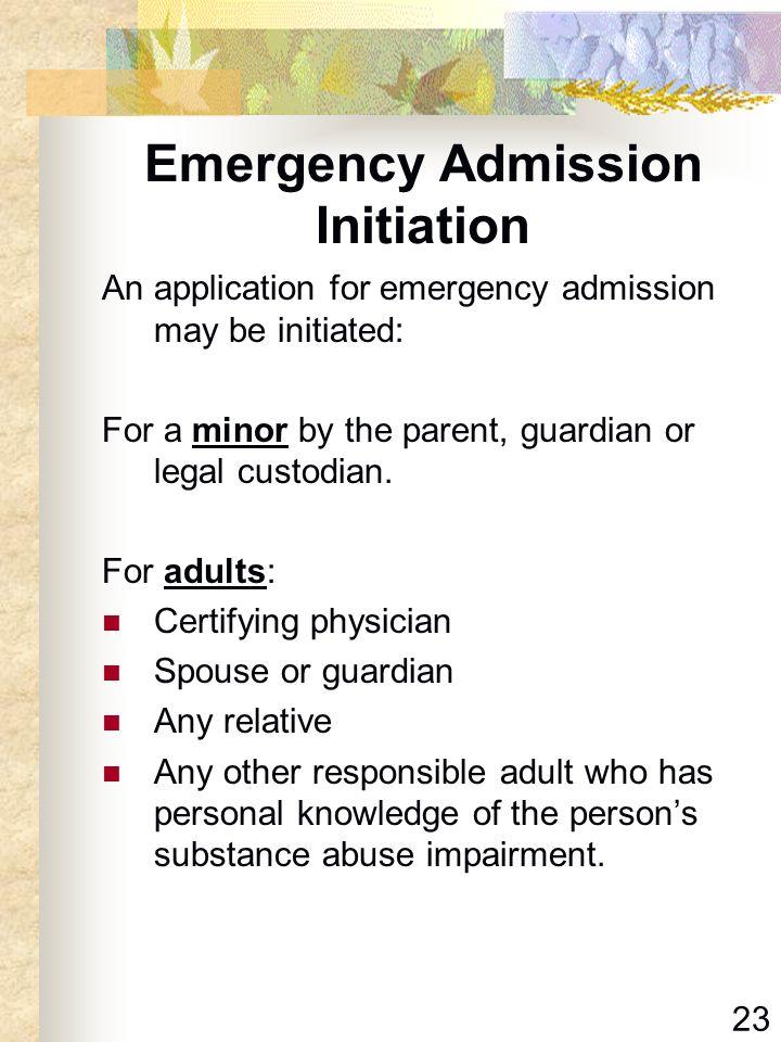 Emergency Admission Initiation