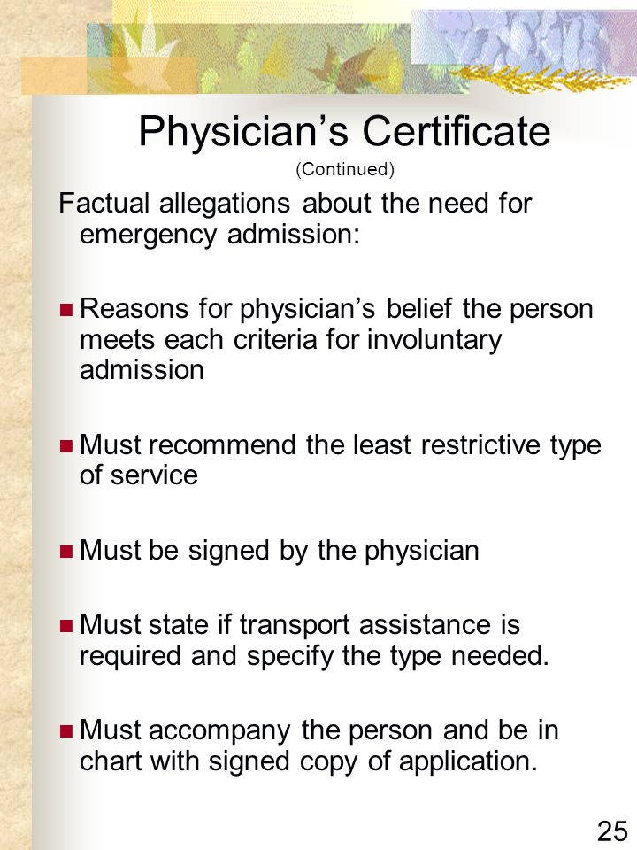 Physician's Certificate (Continued)