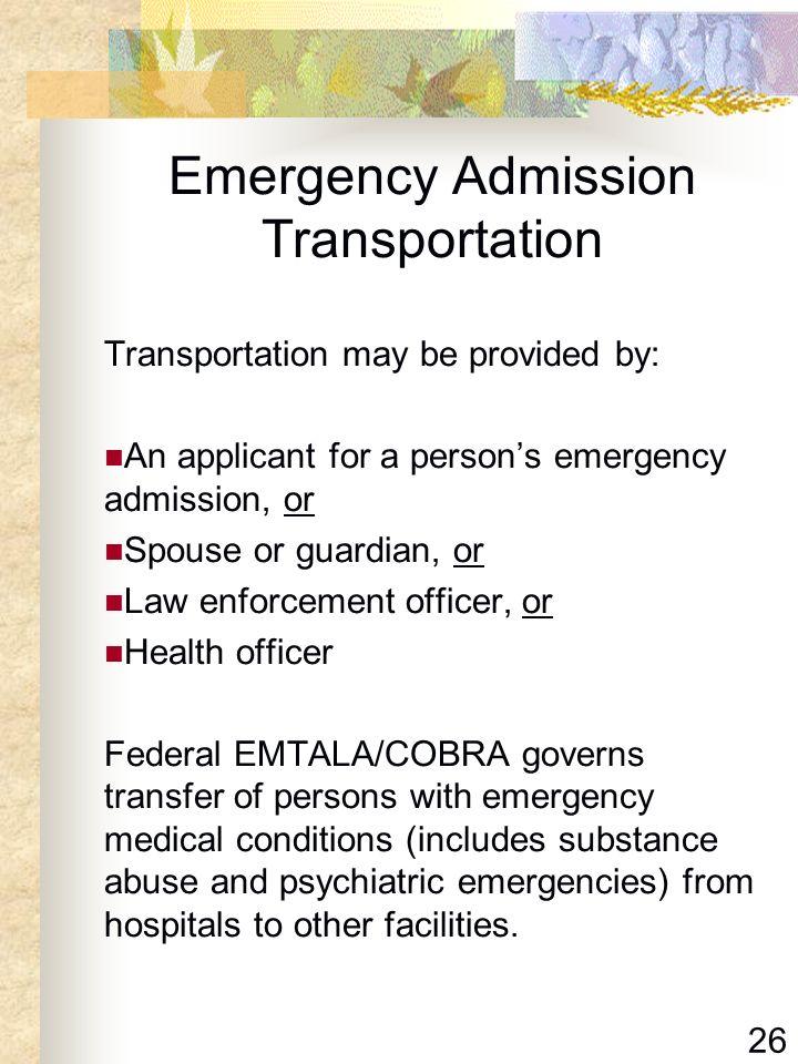 Emergency Admission Transportation