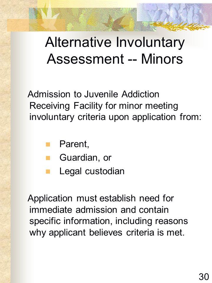 Alternative Involuntary Assessment -- Minors
