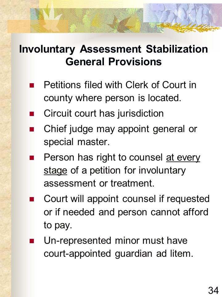 Involuntary Assessment Stabilization General Provisions